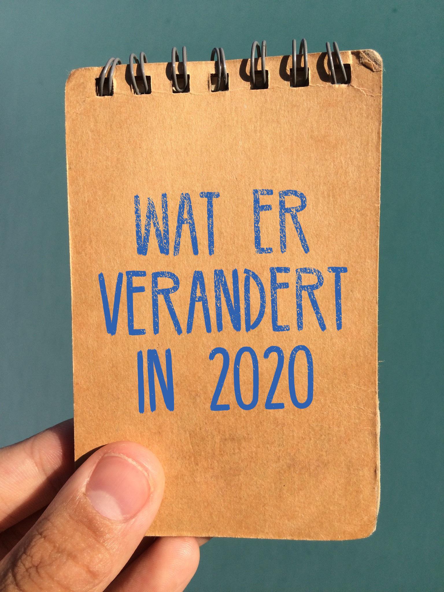 Wat er verandert in 2020